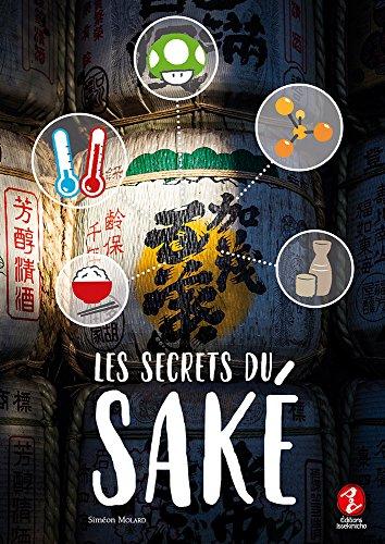 Les Secrets du Sake par Molard Simeon