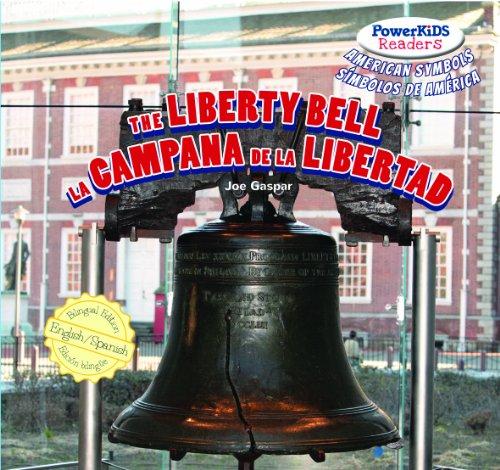 The Liberty Bell / La campana de la libertad (PowerKids Readers: American Symbols / Símbolos de América)