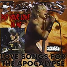 Put Your Love In Me: by Plasmatics with Wendy O'Williams (2002-03-05)