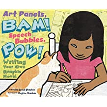 Art Panels, BAM! Speech Bubbles, POW! (Writers Toolbox)