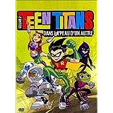 Teen Titans, Vol.2 : Dans la peau d'un autre