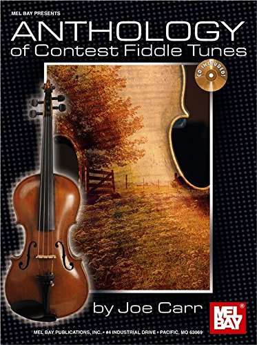 Anthology of Contest Fiddle Tunes. Partitions, CD ...