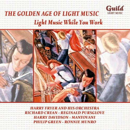 Light Music While You Work