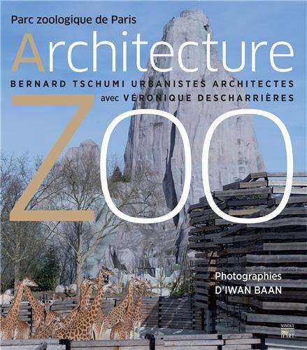 Architecture zoo : Parc zoologique de Paris