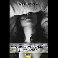 Fuori controllo: (cutted edition)
