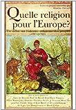 Quelle religion pour l'Europe?