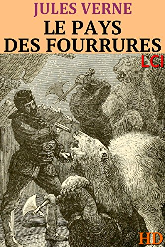 le-pays-des-fourrures-entierement-illustre-french-edition