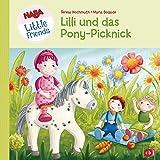 HABA Little Friends - Lilli und das Pony-Picknick (HABA Little Friends Bilderbücher 1)