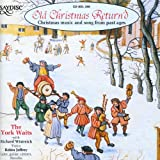 Old Christmas Return'd - Christmas music and song from past ages