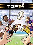 TOP 14 T05 : La Grande Finale (French Edition)