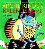 Arche Kinder Kalender 2018: Mit 53 Gedichten und Bildern aus der ganzen Welt -