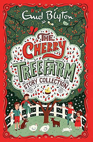 The Cherry Tree Farm Story Collection (Bumper Short Story Collections, Band 5) - Cherry Classic Collection