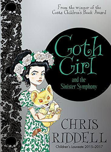 Goth Girl 04 and the Sinister Symphony por Chris Riddell