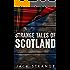 Strange Tales of Scotland