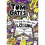 Tom Gates, Band 05: Ich hab für alles eine Lösung - aber sie passt nie zum Problem