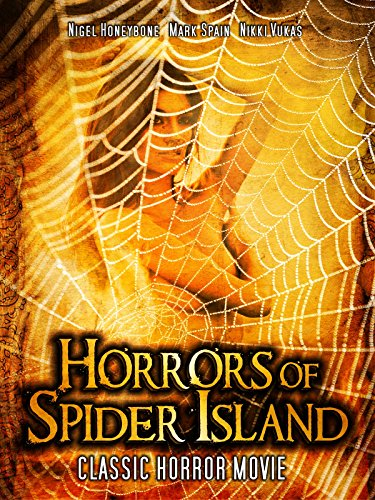 Horrors of Spider Island: Classic Horror Movie [OV]