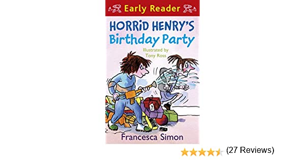 Horrid henry early reader horrid henrys birthday party book 2 horrid henry early reader horrid henrys birthday party book 2 ebook francesca simon tony ross amazon kindle store fandeluxe Ebook collections