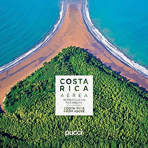 Costa Rica Aerea / Costa Rica from Above: Retratos De in Pais Inedito por Jaime Gamboa