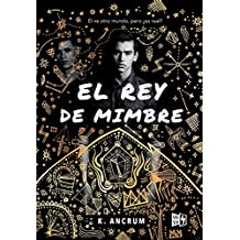 El rey de mimbre / The Wicker King