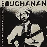Roy Buchanan: Live at My Fathers Place,1973 (Audio CD)