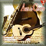 Ases Do Choro Vol.2