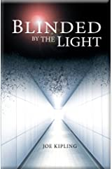 Blinded by the Light (The Union Trilogy Book 1) Kindle Edition