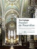 Psautier de Fourvière - Année C: Psaumes des dimanches et fêtes. Texte officiel du lectionnaire dans la nouvelle traduction de la Bib