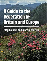 A Guide to the Vegetation of Britain and Europe