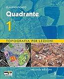 Quadrante. Per gli Ist. tecnici per geometri. Con espansione online: 1