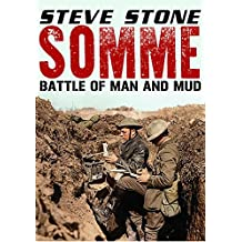Somme: Battle of Man and Mud 1916 (English Edition)