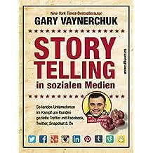 Storytelling in sozialen Medien (German Edition)