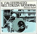 eBook Gratis da Scaricare Il calcestruzzo nell edilizia moderna Tecnologia ed applicazioni (PDF,EPUB,MOBI) Online Italiano