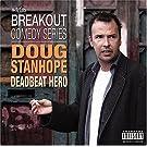 Deadbeat Hero by Doug Stanhope
