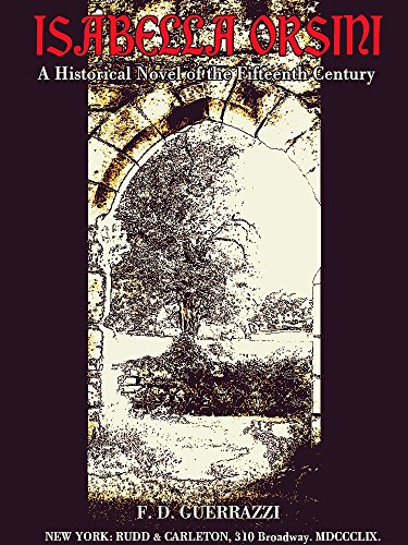 Isabella Orsini: A Historical Novel of the Fifteenth Century (English Edition)