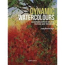 Dynamic Watercolours: An exploration of colour, texture and technique