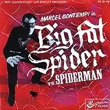BONTEMPI, Marcel Big Fat Spider/Spiderman 45rpm/ps