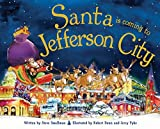 Santa Is Coming to Jefferson City by Steve Smallman (2014-10-01)