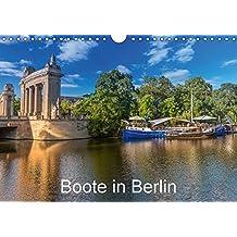 Boote in Berlin (Wandkalender 2018 DIN A4 quer): Auf Berlins Gewässern unterwegs (Monatskalender, 14 Seiten ) (CALVENDO Orte)