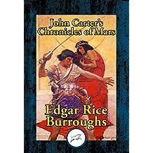 John Carter's Chronicles of Mars: A Princess of Mars; Gods Of Mars; Warlords of Mars; Thuvia, Maid of Mars; The Chessmen of Mars; The Master Mind of Mars; A Fighting Man of Mars