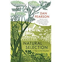 Natural Selection: a year in the garden (English Edition)