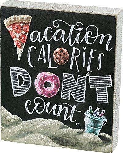 Kalorien Food Bar (Primitives by Kathy Vacation Kalorien Dont Count Box Schild Home Decor)