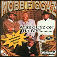Wise Guyz On Tha Rise : Swishahouse Remix [Explicit]