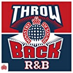 Throwback R&B - Ministry of Sound [Ex...