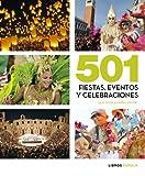 501 fiestas, celebraciones y eventos que no te puedes perder (Hobbies)