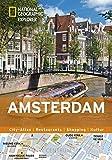Amsterdam erkunden mit handlichen Karten: Amsterdam-Reiseführer für die schnelle Orientierung mit Highlights und Insider-Tipps. Amsterdam entdecken Amsterdam. (National Geographic Explorer)