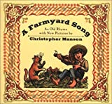 A Farmyard Song by Christopher Manson (1992-07-01)