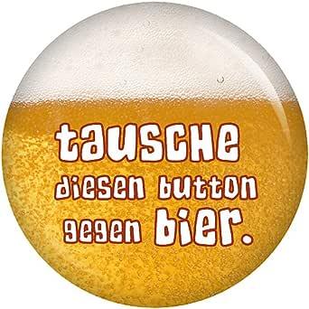 Kiwikatze® Sprüche - Tausche diesen Button gegen Bier