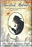 Sherlock Holmes - The Complete Novels & Stories Volume I