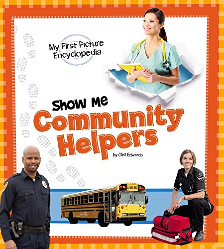 Show Me Community Helpers (My First Picture Encyclopedias) (English Edition)