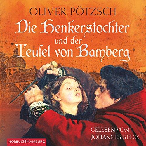 Preisvergleich Produktbild Die Henkerstochter und der Teufel von Bamberg